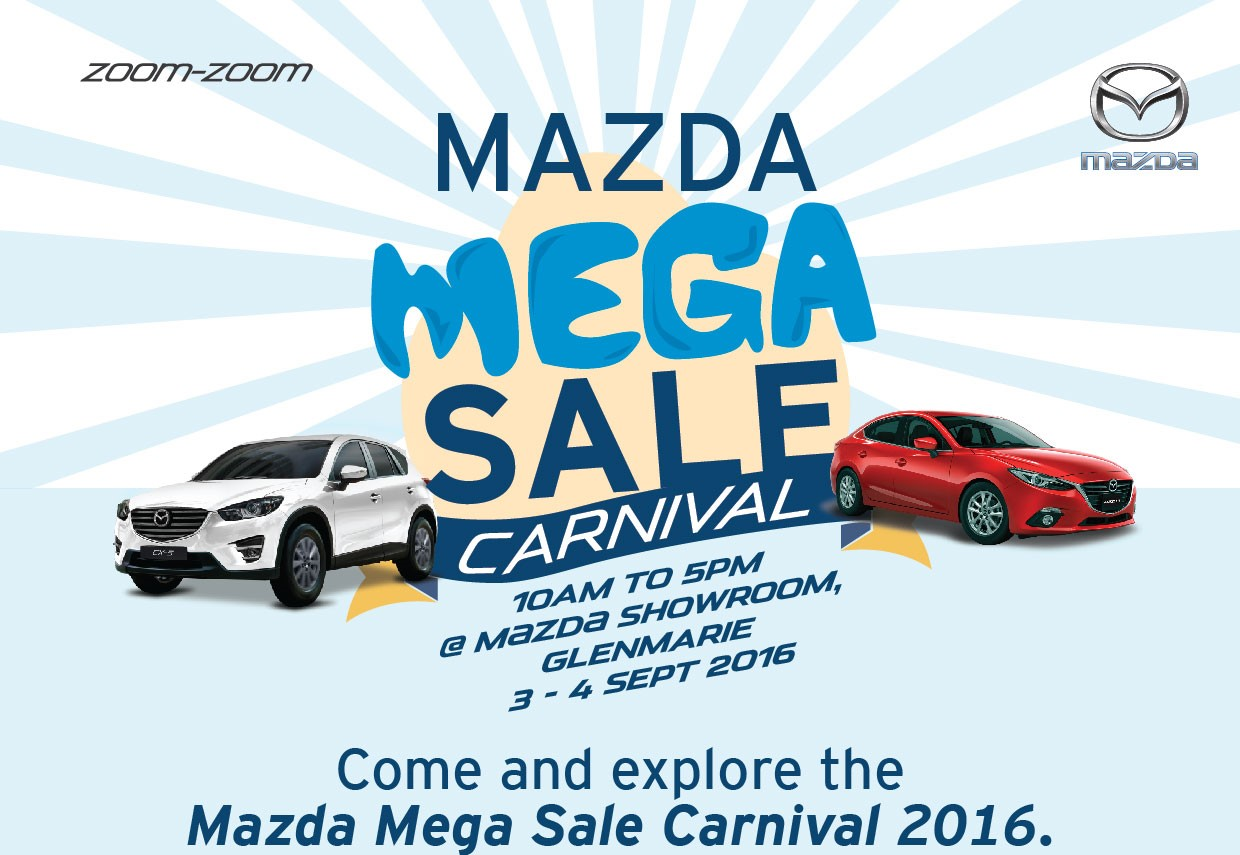 Mazda Mega Sale Carnival 3 - 4 September 2016 - Autoworld.com.my