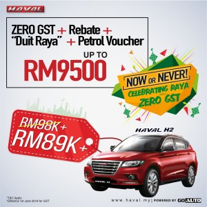 Haval H2 - Celebrating Raya with Zero GST, Go Auto Sales, Malaysia 2018