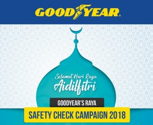 GoodYear Safety Check Campaign 2018, Malaysia