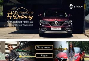 Renault #MYFineDineDelivery Contest_2020_Sissy Imann_Fiqrie Dahari